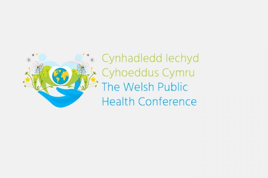 Cynhadledd Iechyd Cyhoeddus Cymru 2018