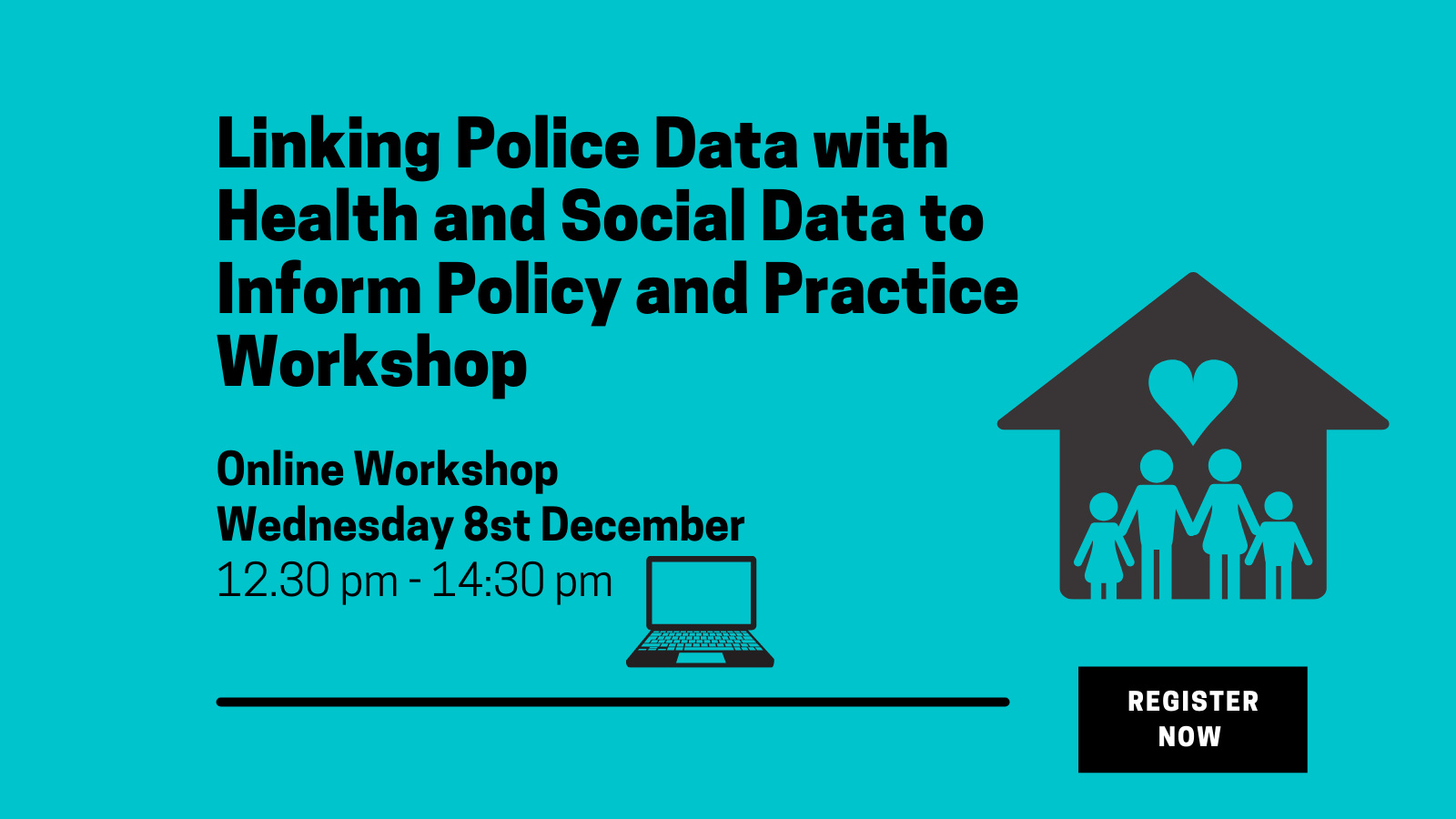 Linking Police Data with Health and Social Data to Inform Policy/Practice – Online Workshop